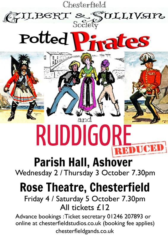 "COMING SOON ""Potted"" Pirates and Ruddigore ""Reduced"" By Chesterfield Gilbert and Sullivan Society"